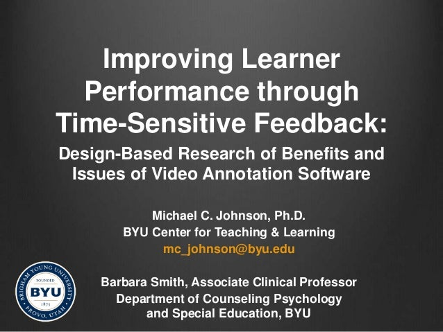 Improving Learner Performance through Time-Sensitive Feedback: Design-Based Research of Benefits and Issues of Video Annot...