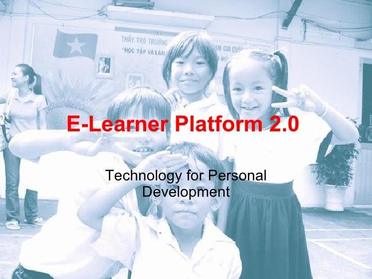 E-Learner Platform 2.0  Technology for Personal Development