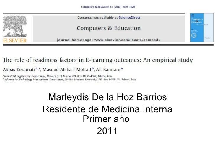 Marleydis De la Hoz Barrios Residente de Medicina Interna Primer año  2011