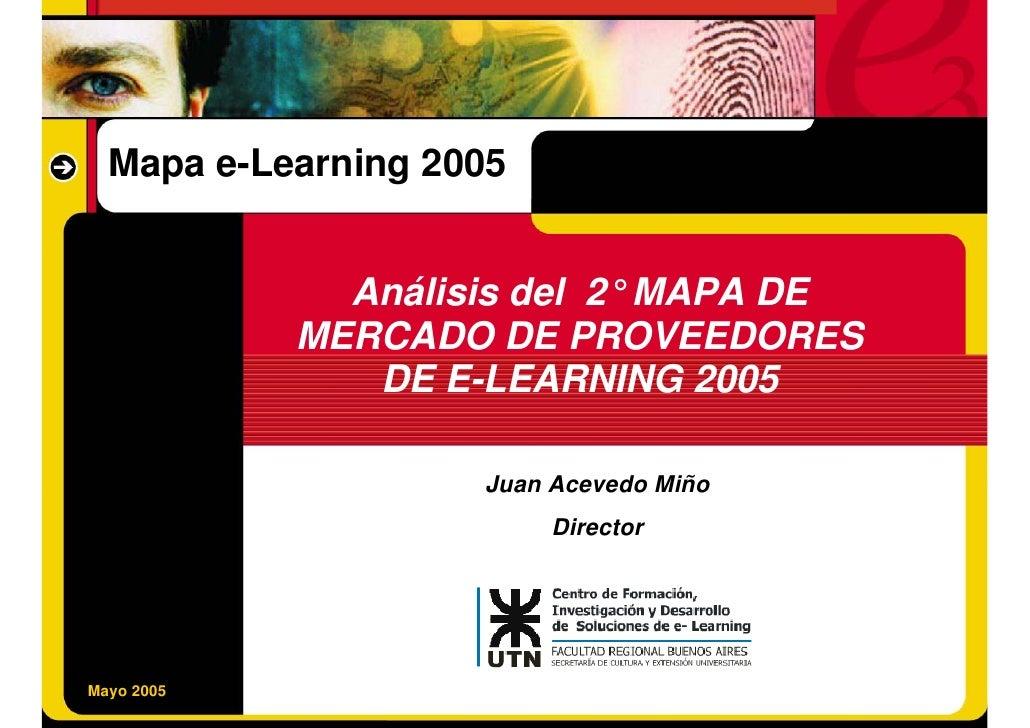 Mapa e-Learning 2005                     Análisis del 2° MAPA DE                 MERCADO DE PROVEEDORES                   ...