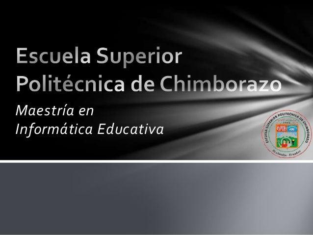 Maestría enInformática Educativa