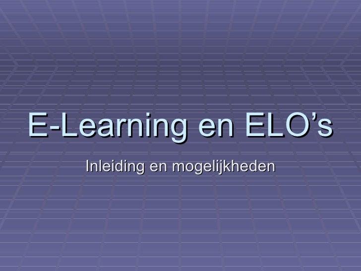 E-Learning en ELO's Inleiding en mogelijkheden