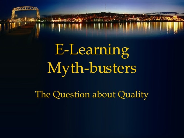 E-Learning Myth-busters The Question about Quality
