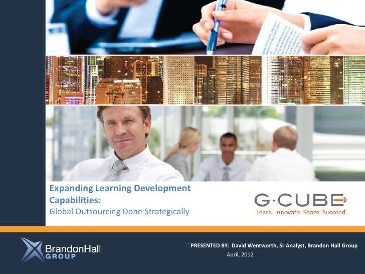 Expanding Learning DevelopmentCapabilities:                                                  Client logo hereGlobal Outsou...