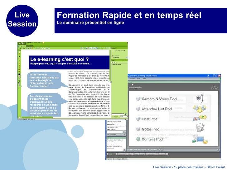 Formation Rapide et en temps réel Le séminaire présentiel en ligne
