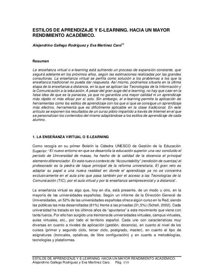 ESTILOS DE APRENDIZAJE Y E-LEARNING. HACIA UN MAYORRENDIMIENTO ACADÉMICO.Alejandrino Gallego Rodríguez y Eva Martínez Caro...