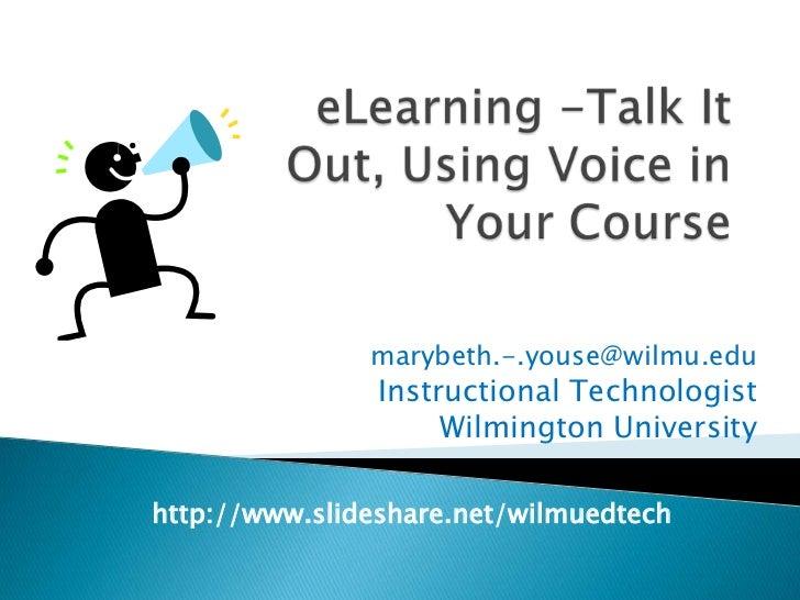 marybeth.-.youse@wilmu.edu                Instructional Technologist                     Wilmington Universityhttp://www.s...