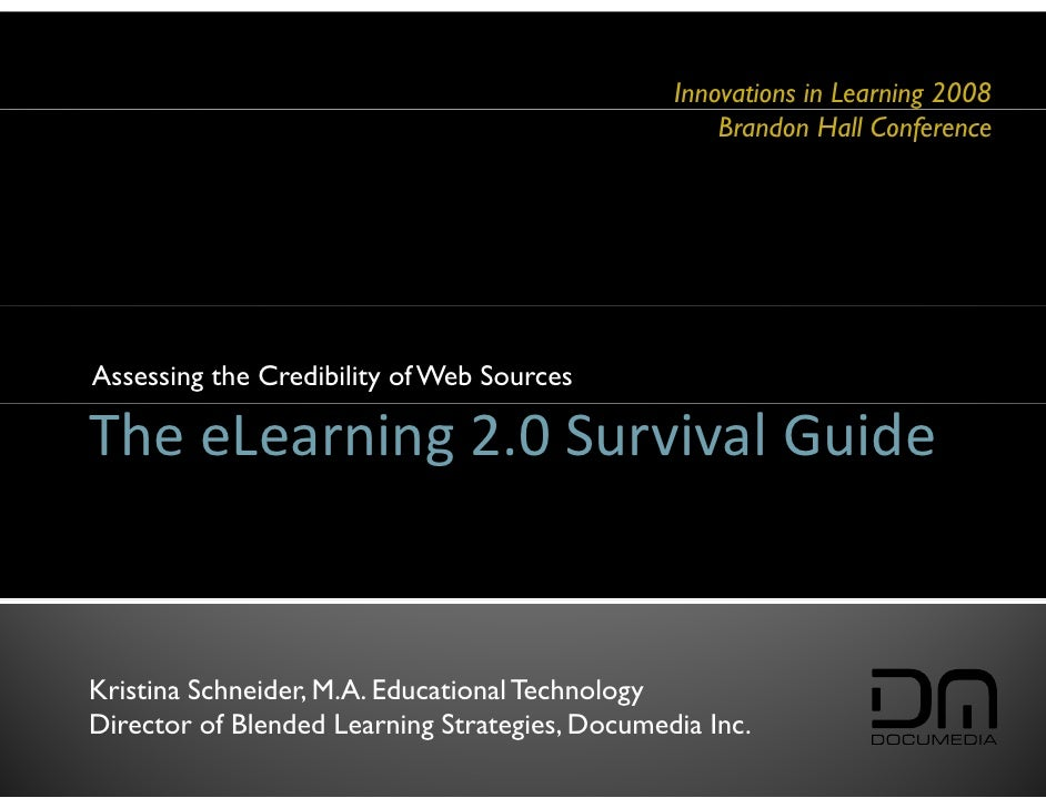 Innovations in Learning 2008                                                     Brandon Hall Conference     Assessing the...