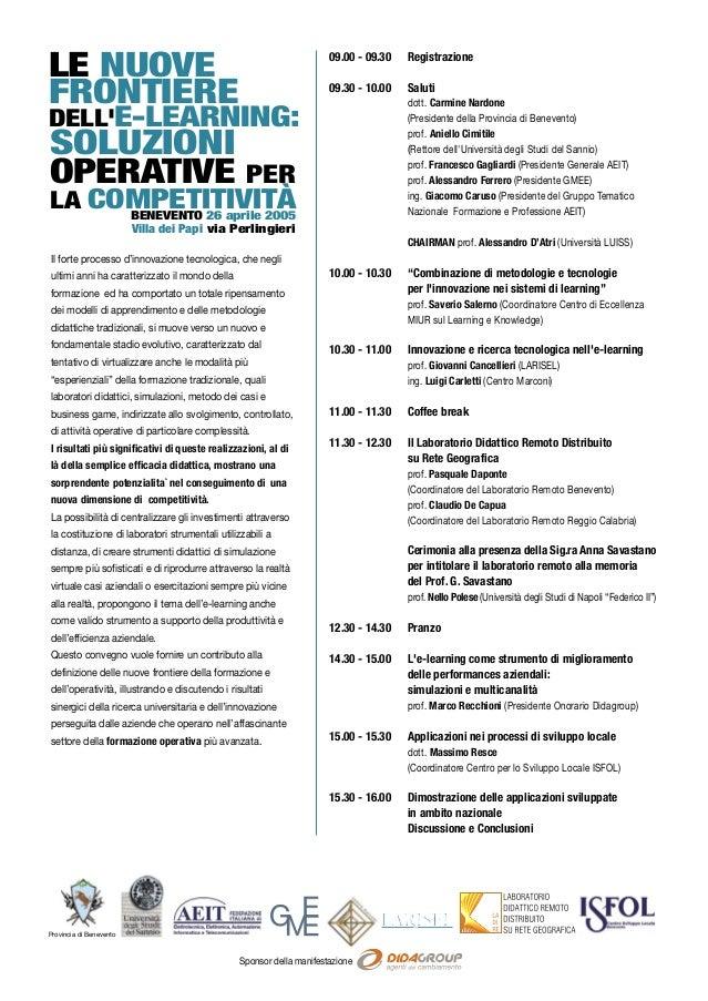Sponsor della manifestazioneProvincia di BeneventoBENEVENTO 26 aprile 2005Il forte processo d'innovazione tecnologica, che...