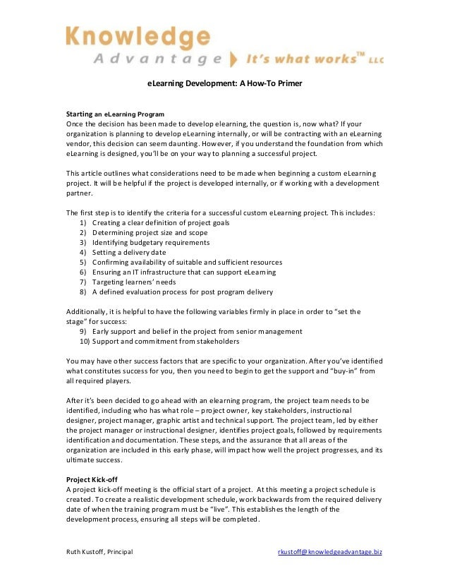 eLearning Development: A How-To Primer Starting an eLearning Program Once the decision has been made to develop elearning,...