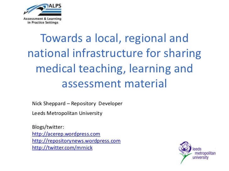 Towards a local, regional and national infrastructure for sharing medical teaching, learning and assessment material<br />...