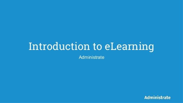 Introduction to eLearning Administrate