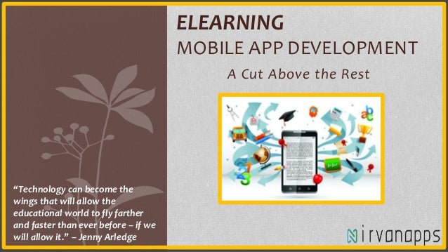 Elearning Mobile App Development A Cut Above The Rest