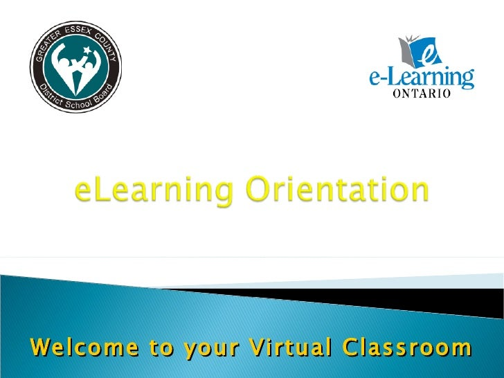 Welcome to your Virtual Classroom