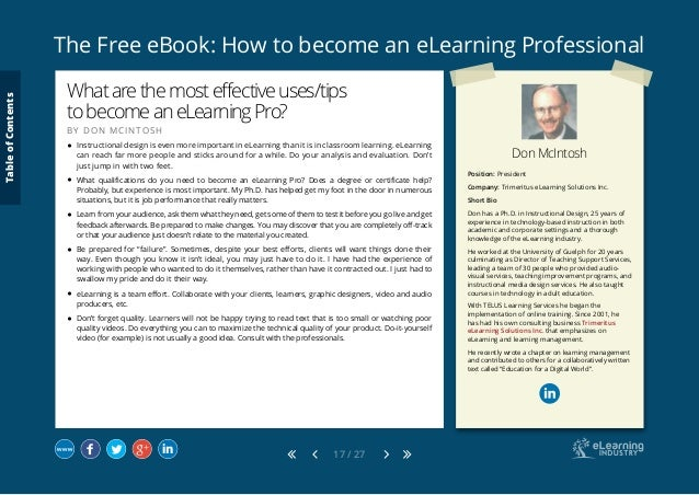 The Free eBook: How to become an eLearning Professional 17 / 27 Don McIntosh Position: President Company: Trimeritus eLear...
