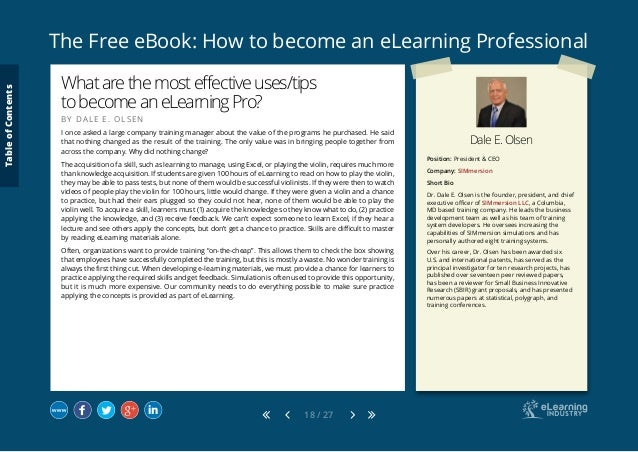 The Free eBook: How to become an eLearning Professional 18 / 27 Dale E. Olsen Position: President & CEO Company: SIMmersio...