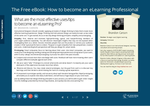 The Free eBook: How to become an eLearning Professional 6 / 27 Brandon Carson Position: Strategic Lead, Digital Learning C...