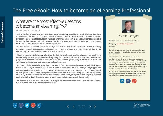 The Free eBook: How to become an eLearning Professional 7 / 27 David B. Demyan Position: Instructional Designer/Developer ...