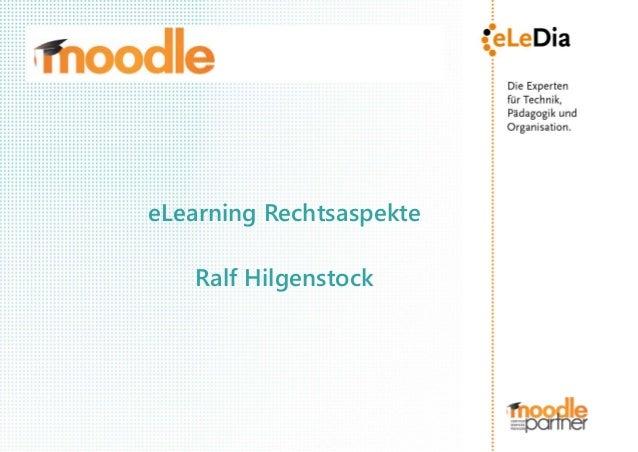 eLearning Rechtsaspekte   Ralf Hilgenstock