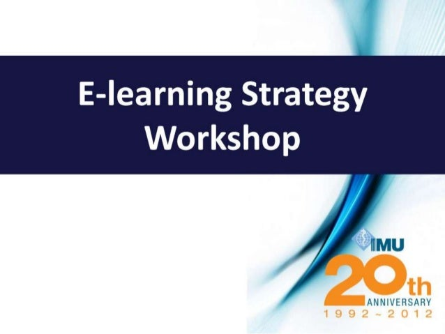 E learning Strategy Workshop (Top Tools for Rapid E-learning Content Development)