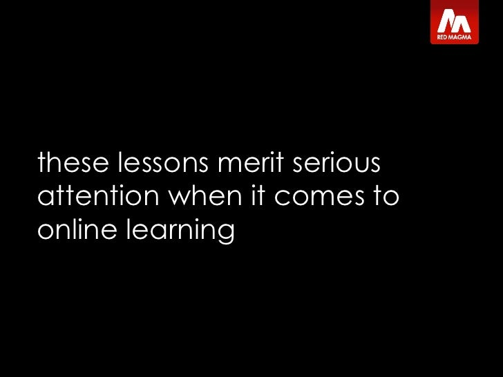 these lessons merit serious attention when it comes to online learning