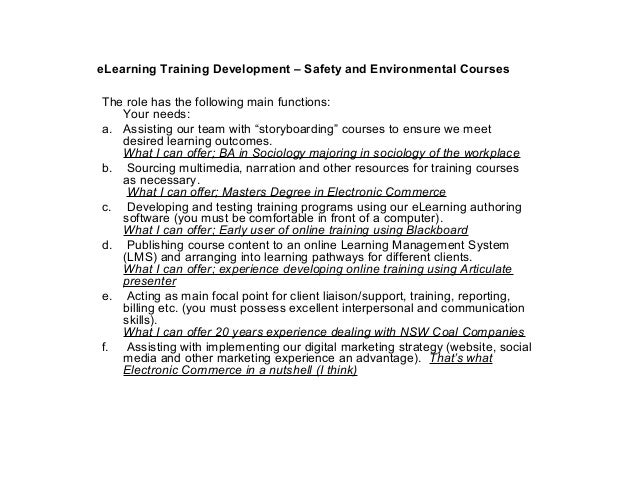 eLearning Training Development – Safety and Environmental CoursesThe role has the following main functions:   Your needs:a...
