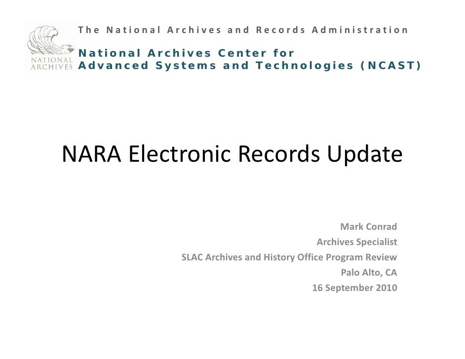 The National Archives and Records Administration National Archives Center for  Advanced Systems and Technologies (NCAST)NA...