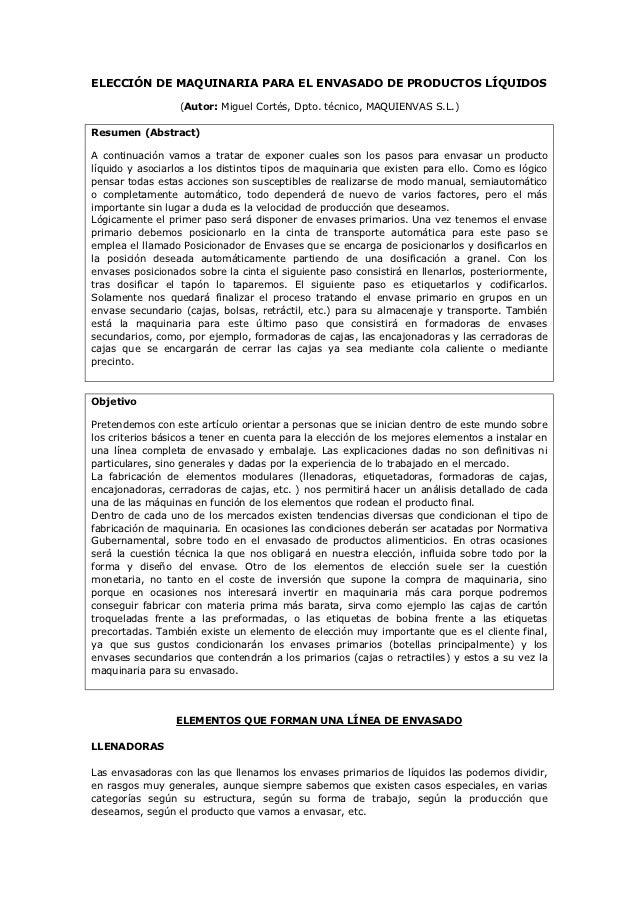 ELECCIÓN DE MAQUINARIA PARA EL ENVASADO DE PRODUCTOS LÍQUIDOS                  (Autor: Miguel Cortés, Dpto. técnico, MAQUI...