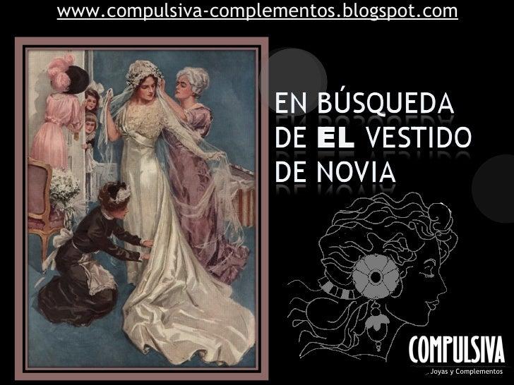 www.compulsiva-complementos.blogspot.com                                          Joyas y Complementos