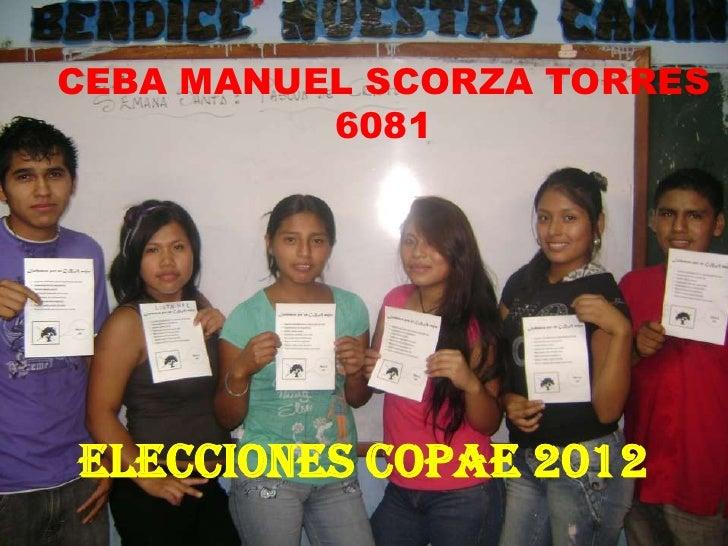 CEBA MANUEL SCORZA TORRES          6081Elecciones COPAE 2012
