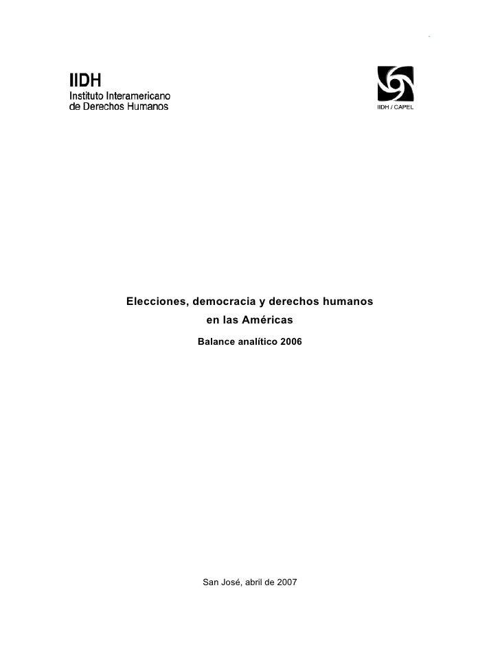 Elecciones, democracia y derechos humanos              en las Américas            Balance analítico 2006                 S...