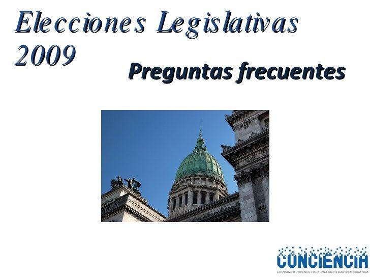 Elecciones Legislativas 2009 Preguntas frecuentes