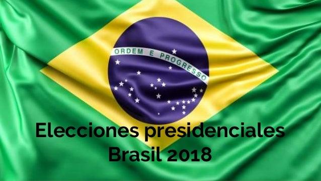 Elecciones presidenciales Brasil 2018