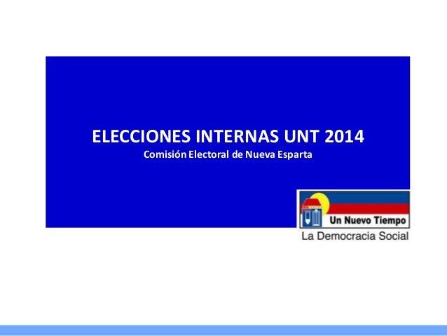 Elecciones unt 2014
