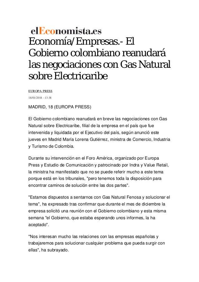 Econom�a/Empresas.- El Gobierno colombiano reanudar� las negociaciones con Gas Natural sobre Electricaribe EUROPA PRESS 18...
