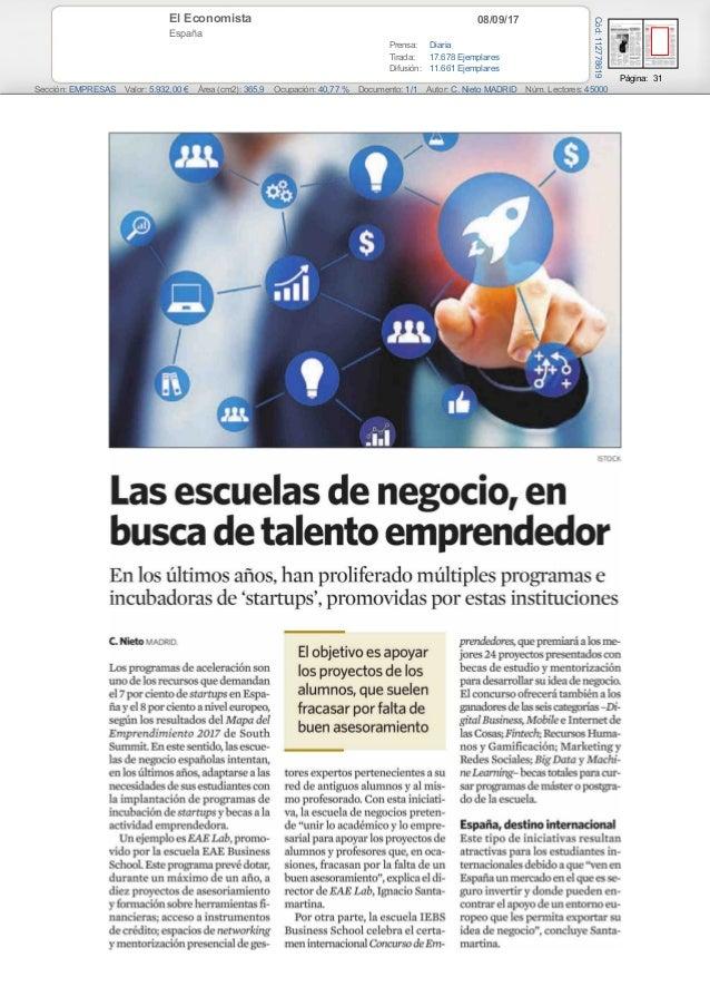 08/09/17El Economista España Prensa: Diaria Tirada: 17.678 Ejemplares Difusión: 11.661 Ejemplares Página: 31 Sección: EMPR...