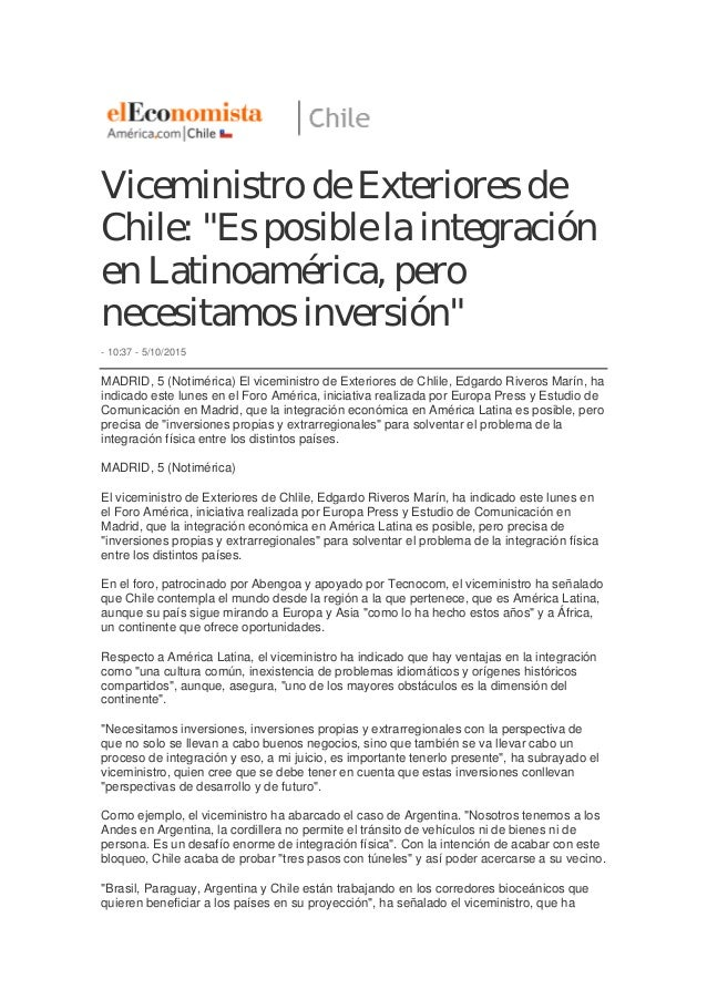 """Viceministro de Exteriores de Chile: """"Es posible la integración en Latinoamérica, pero necesitamos inversión"""" - 10:37 - 5/..."""