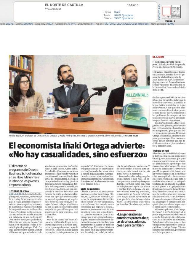 18/02/15EL NORTE DE CASTILLA VALLADOLID Prensa: Diaria Tirada: 30.072 Ejemplares Difusión: 24.995 Ejemplares Página: 6 cci...