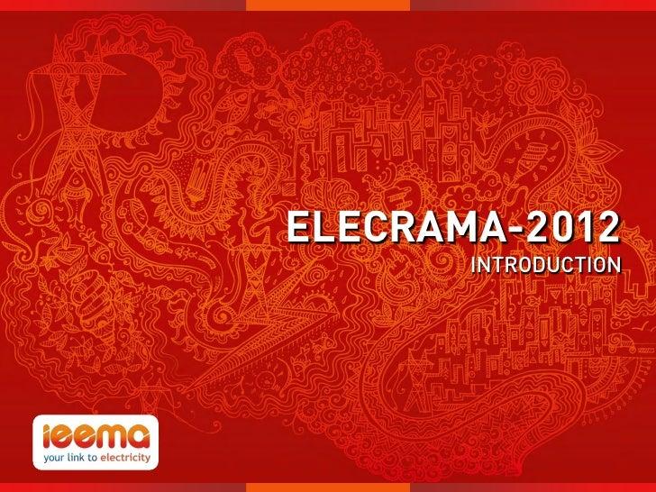 """ELECRAMA-2012                           INTRODUCTION""""I """"M THE FUTURE"""""""