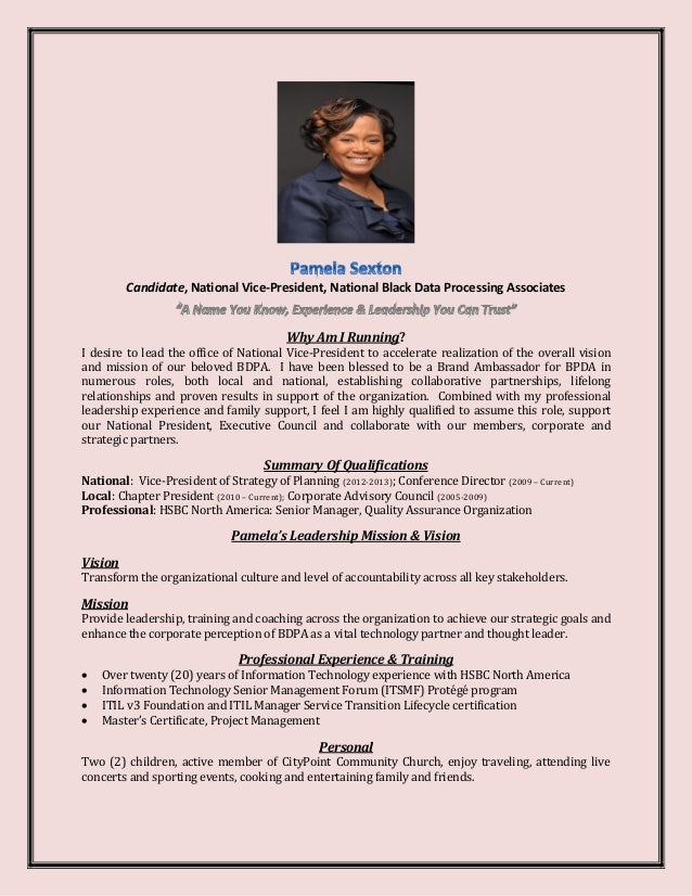 Candidate, National Vice-President, National Black Data Processing Associates Why Am I Running? I desire to lead the offic...