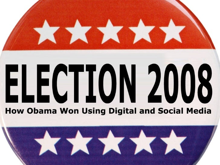 How Obama Won Using Digital and Social Media Slide 1