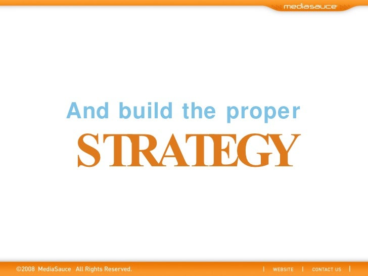 And build the proper STRATEGY