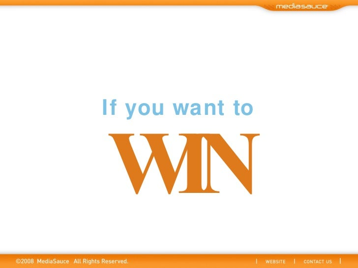 If you want to WIN
