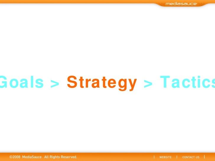Goals >  Strategy  > Tactics