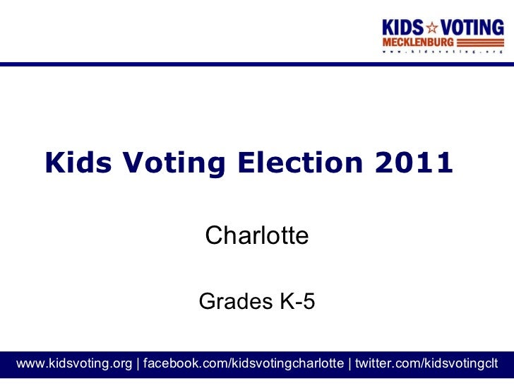 Kids Voting Election 2011 Charlotte Grades K-5