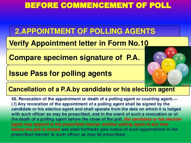 appointment of polling agents 40