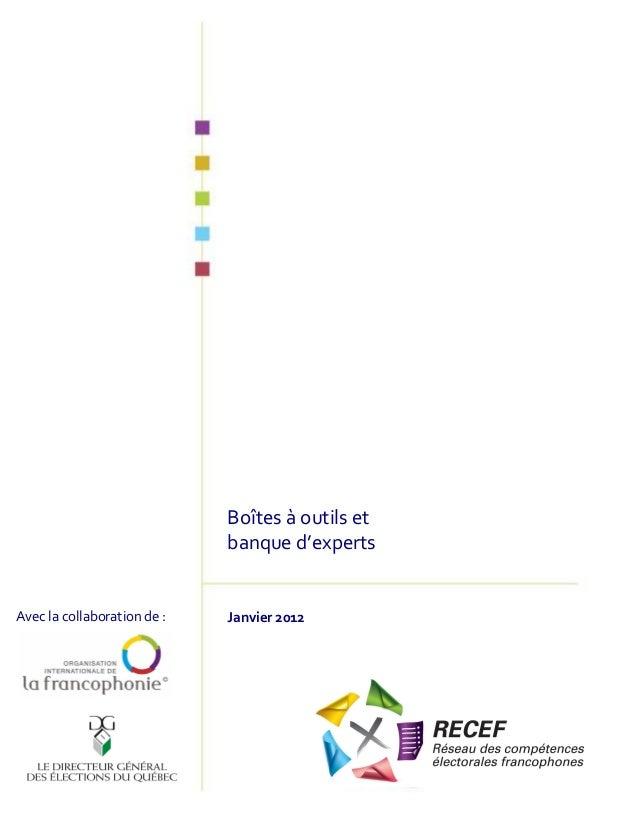 Boîtes à outils et banque d'experts  Avec la collaboration de :  Janvier 2012