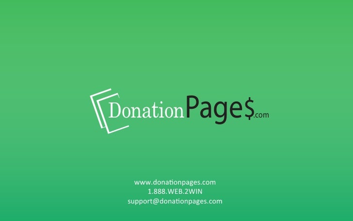 DonationPage$.com    www.donaonpages.com	         1.888.WEB.2WIN	    support@donaonpages.com