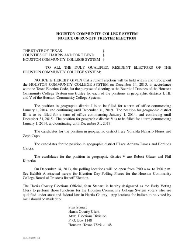 HOUSTON COMMUNITY COLLEGE SYSTEM NOTICE OF RUNOFF TRUSTEE ELECTION THE STATE OF TEXAS § COUNTIES OF HARRIS AND FORT BEND §...