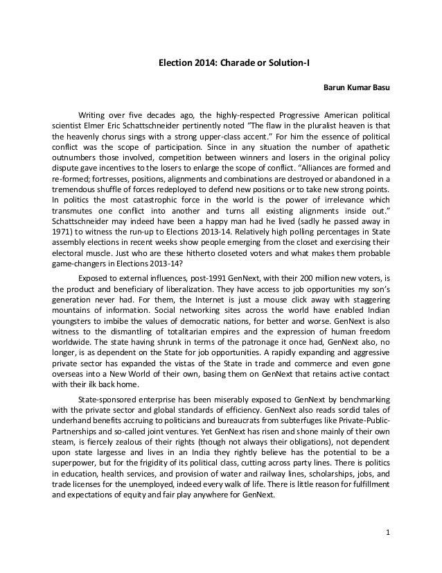 Election 2014: Charade or Solution-I Barun Kumar Basu Writing over five decades ago, the highly-respected Progressive Amer...
